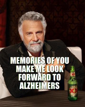 28142_alzheimers the humor hub dos equis guy memes hobbies humour,Doseki Beer Meme
